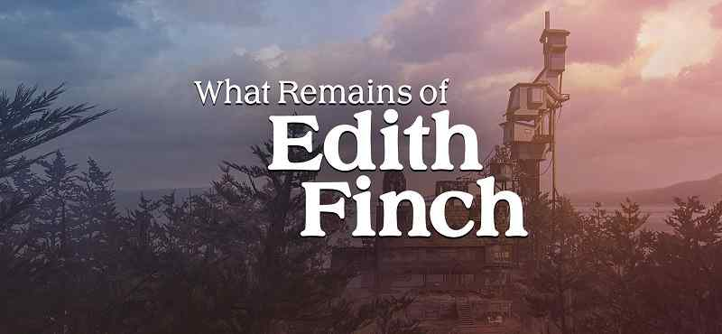 What_Remains_of_Edith_Finch-compressed